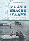 Flats, Shacks, and Claws DVD
